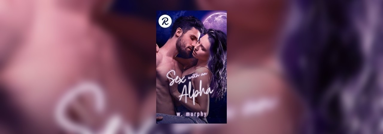 Sex With An Alpha by Devilswearingprada at Inkitt